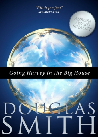 Going Harvey in the Big House cover