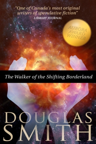 Cover for The Walker of the Shifting Borderland