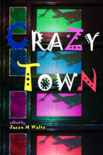 Crazy Town anthology cover